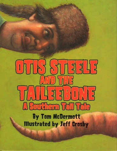Otis Steele Cover  illustrated by Jeff Crosby, published by Pelican Publishing Company