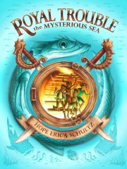 Royal Trouble: the Mysterious Sea